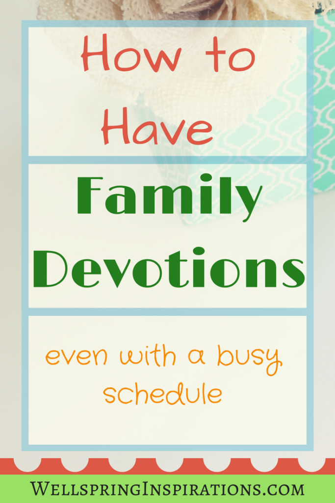 Family Devotions Wellspring Inspirations